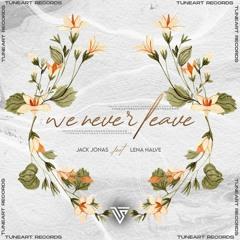 Jack Jonas feat. Lena Halve - We Never Leave