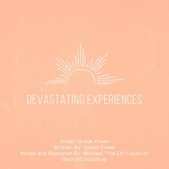 Devastating Experiences