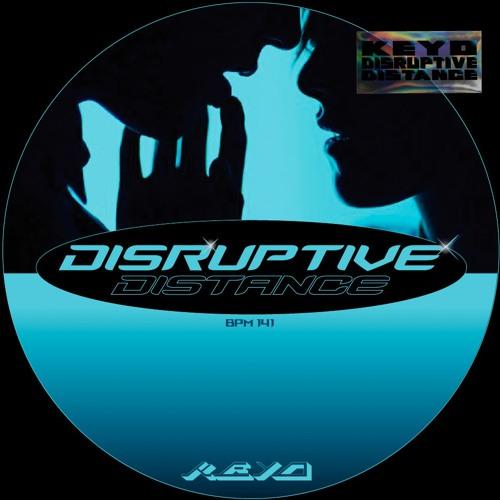 KEYO - Disruptive Distance (Original Mix)