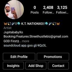 K.T. Nation X Jxythree-Not Like The Rest!!!