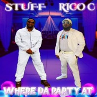 Stuff Music ft. Rico Cason-Where Da Party At
