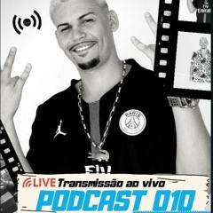 LIVE PODCAST 010 DJ NIKÃO - SOM CAPIXABA 2020