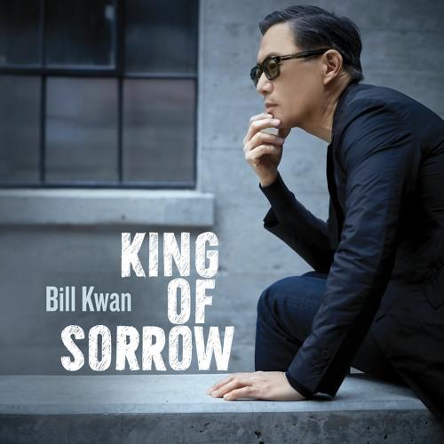 Bill Kwan - No Ordinary Love The Music Of Sade - 03 - King Of Sorrow