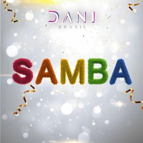 SAMBA by Dani Brasil