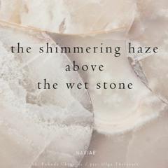 Haze Above The Wet Stone [naviarhaiku398]