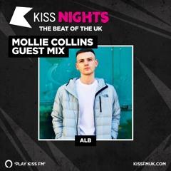 Mollie Collins KISS FM - ALB Guest Mix