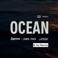 Solomun feat. Jamie Foxx - Ocean (&He Remix)