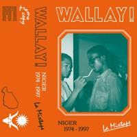 Wallay! Niger 1974-1997 — La Mixtape