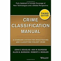 [Epub]$$ Crime Classification Manual A Standard System for Investigating and Classifying Violent Cr