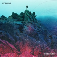 Isophene - Echo Point