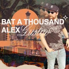 Bat A Thousand (A.Gustov © 2021)