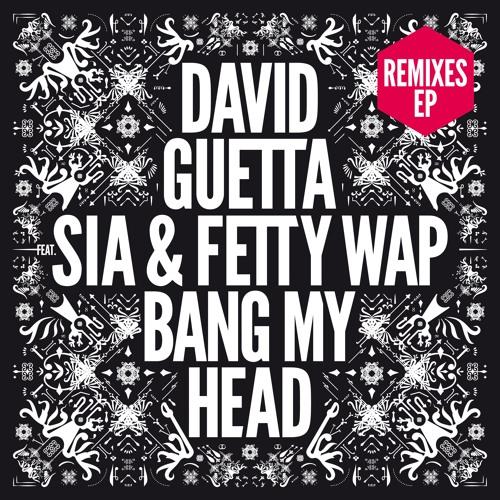 David Guetta - Bang My Head feat. Sia & Fetty Wap