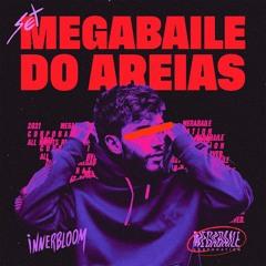SET MEGABAILE DO AREIAS - ft. MC KITINHO, RAFA22, 7BELO, BURAGA & BN