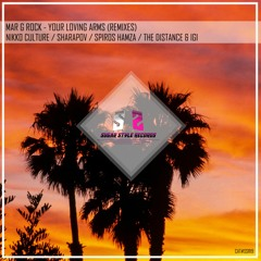 Mar G Rock - Your Loving Arms (Nikko Culture Remix)