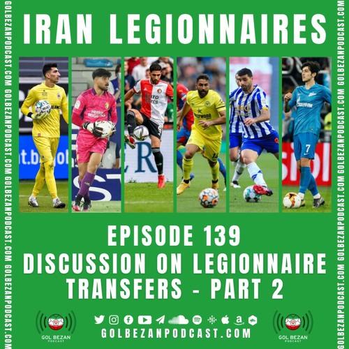 Iran Legionnaires | Transfers | Part 2