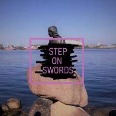 Step On Swords - Neo