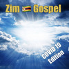 Download Zim  🇿🇼 Gospel COVID 19 Edition Mp3