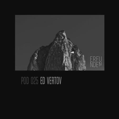 ERFUNDEN | Pod 025 | Ed Vertov
