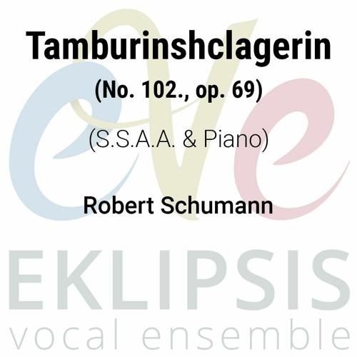 Schumann - Tamburinshclagerin No. 102. Op. 69