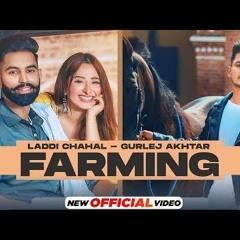 Farming - Laddi Chahal ft Parmish Verma