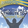 The Presence of The Lord Is Here (Smooth Jazz Tribute To Byron Cage)