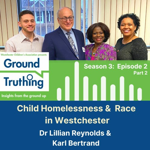 Ground Truthing Season 3 Episode 2 - Part 2: Child & Youth Homelessness
