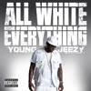 All White Everything (Explicit Version)