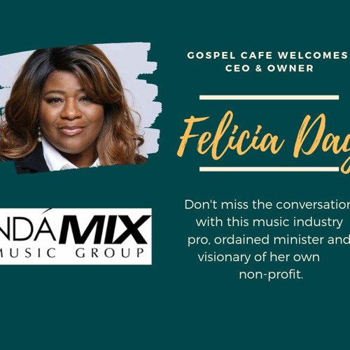 gospel-face-with-ndamix-ceo-felicia-day