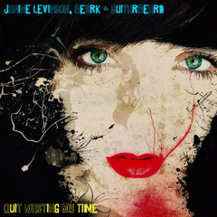 Quit Wasting My Time (Janine Levinson, beSRK & Guitarbeard)