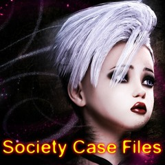 Society Case Files Podcast Episode 41