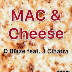 Mac & Cheese - DBLAZE (Feat. J Cinatra) Prod. KM.T (Official Audio)