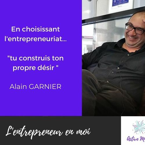 """Voie initiatique, épreuves - Parcours """"Tech"""" - L'entrepreneur en moi - Rencontre avec Alain Garnier"""