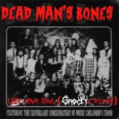 DEAD MAN'S BONES - Lose Your Soul (GROCK DUBZ 2021 Riddim Reboot) [CLIP] {COMING OCTOBER}