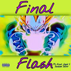 Final Flash ft. Cruel Angel & Soulless Saint (Prod. G1)
