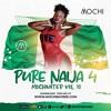 Download MOCHIVATED Vol 10 - Naija 2020 [Davido, Yemi, Wizkid, Burna boy, Tekno, Tiwa] Mp3