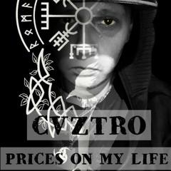 PRICE$ ON MY LIFE