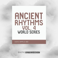 Ancient Rhythms 4 - World Series - Sample Pack - Exotic Samples 066