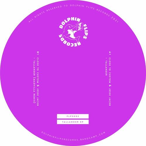 PREMIERE: Close to Custom, Jesse Jacob - Tallander (MADVILLA Remix) [FLPS003]
