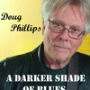 Download A Darker Shade Of Blues Mp3