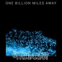 One Billion Miles Away (Tribute)(Single Version)