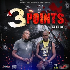 RDX - 3 Points [Unlock The Game Riddim]