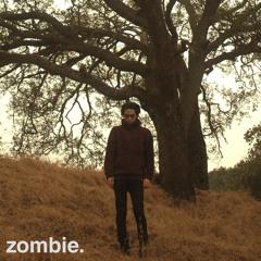 zombie. (w/ KA$TRO)