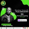 Download Filmmaking & Success in the Film Industry with Kenneth Gyang Mp3