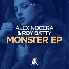 Alex Nocera & Roy Batty - Monster