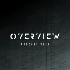 Overview Podcast S2E7