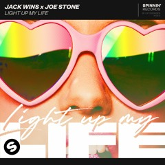 Jack Wins X Joe Stone - Light Up My Life [OUT NOW]