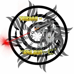 Tribaan - 'Railgun - C'       [*OUT-NOW*]