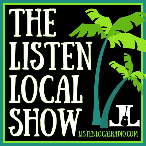 The LISTEN LOCAL Show