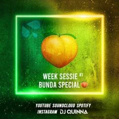 DJ Quinna's Week Session #1 Bunda Special