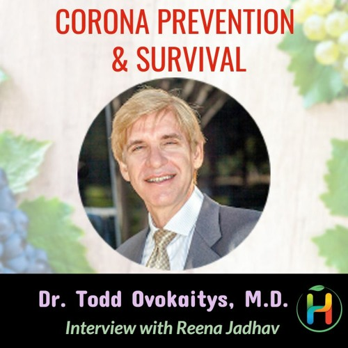 How to be Corona Free with Dr. Todd Ovokaitys